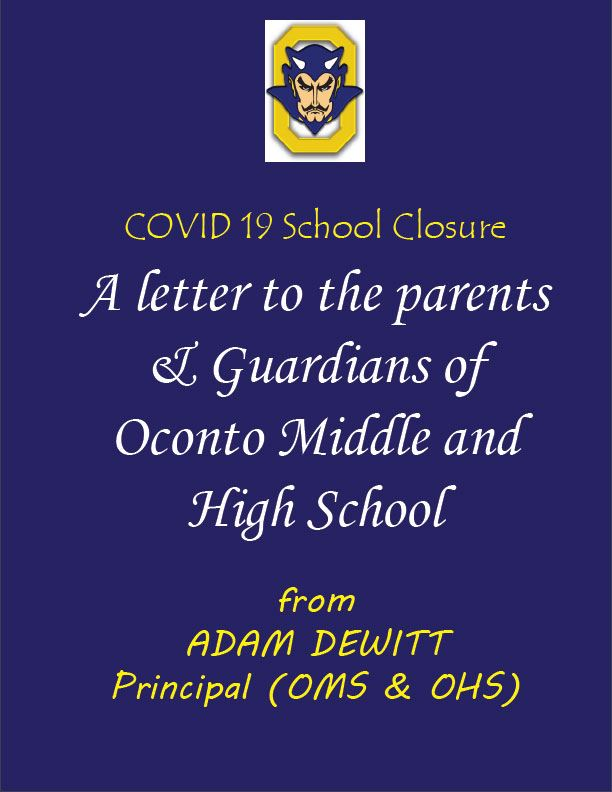 PRINCIPAL'S LETTER:  Oconto Middle and High Schoo Parents Covid-19 (March 26, 2020)