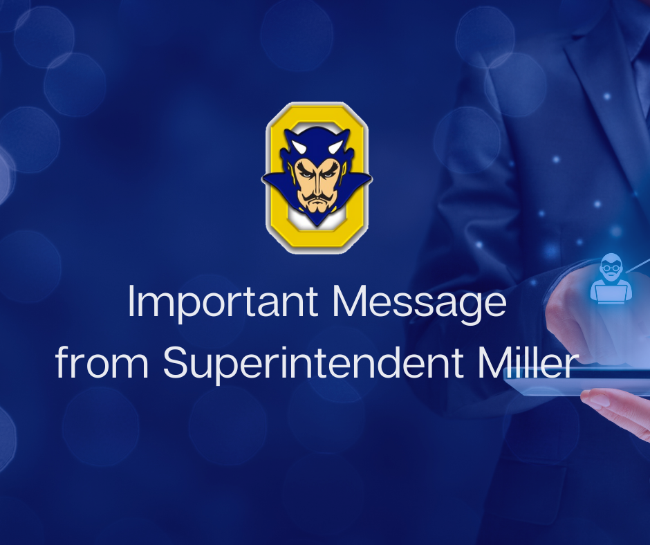 IMPORTANT MESSAGE FROM SUPERINTENDENT MILLER
