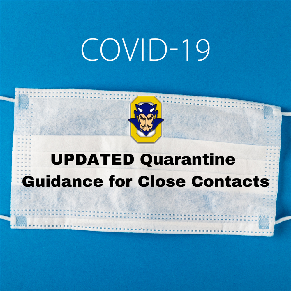 UPDATED Quarantine Guidance for Close Contacts