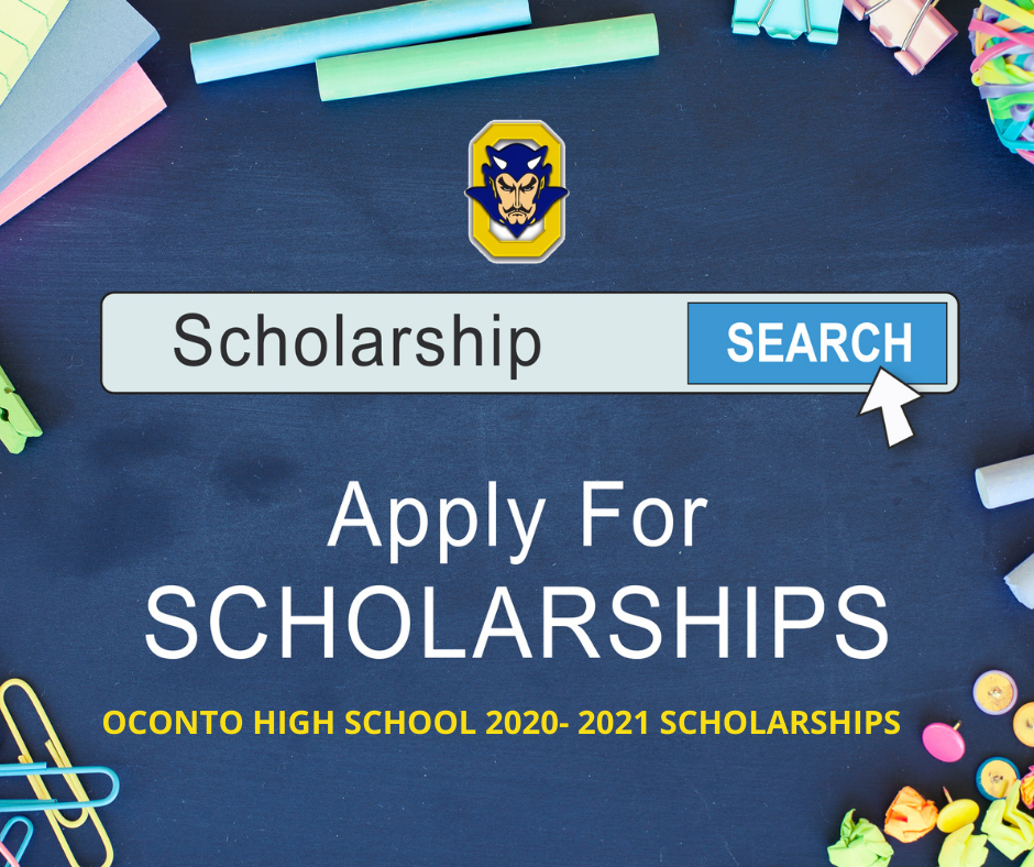OCONTO HIGH SCHOOL  2020- 2021 SCHOLARSHIPS