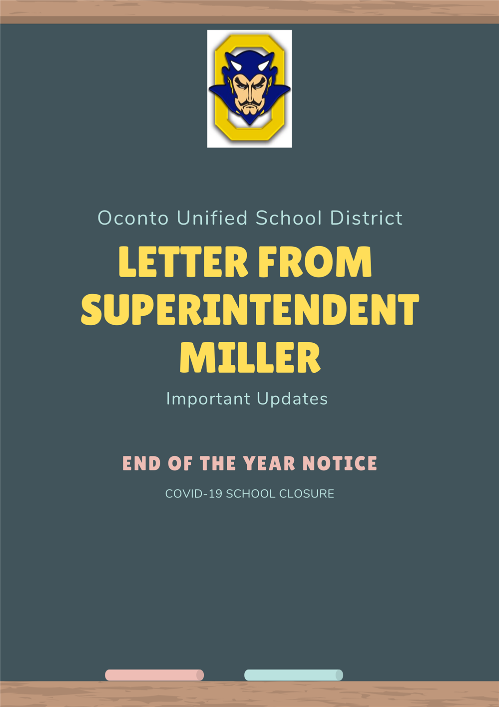END OF YEAR NOTICE: SUPERINTENDENT MILLER (May 1, 2020)