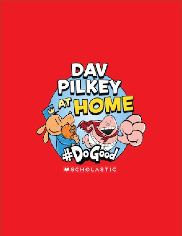 Dav Pilkey to Launch Online Series! (March 31, 2020)
