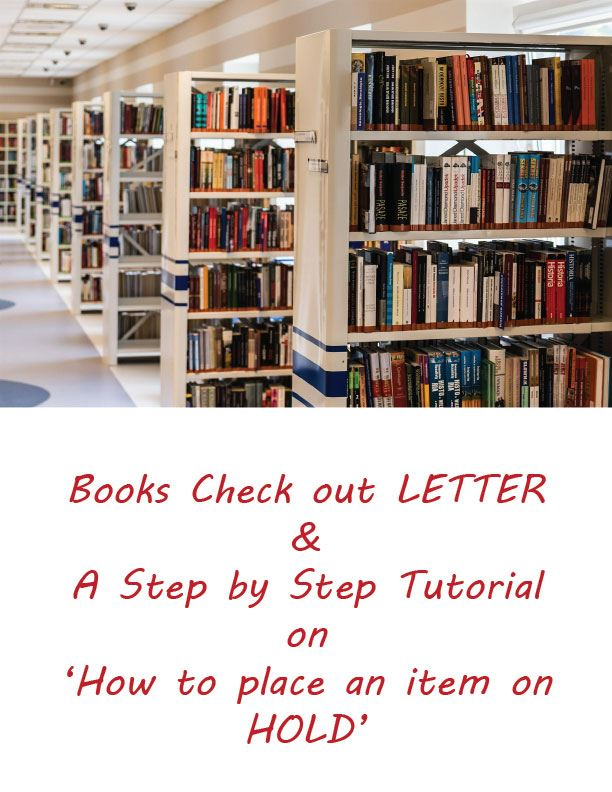 NEW* Book Check out letter and 'how to place an item on HOLD- A step by step tutorial (March 20, 2020)