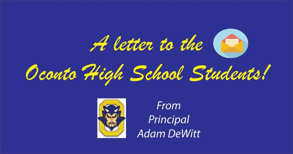 NEW* An open letter to the Oconto High Students by Principal Adam DeWitt